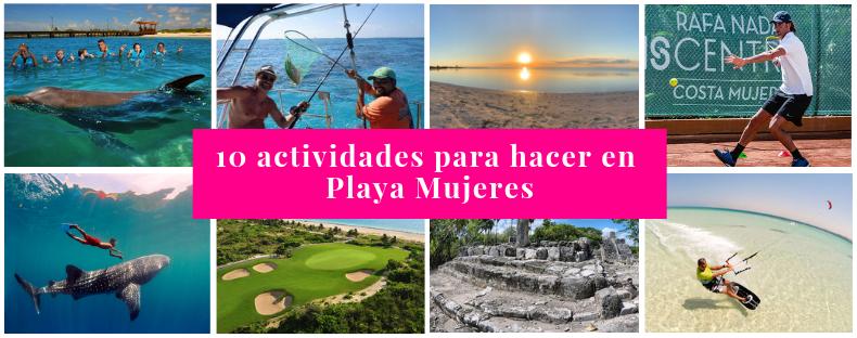 Actividades Playa Mujeres